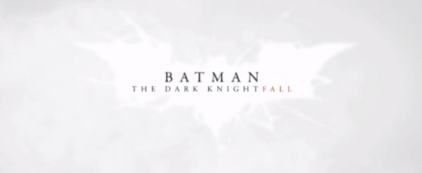 Batman : Dark Knightfall disponible
