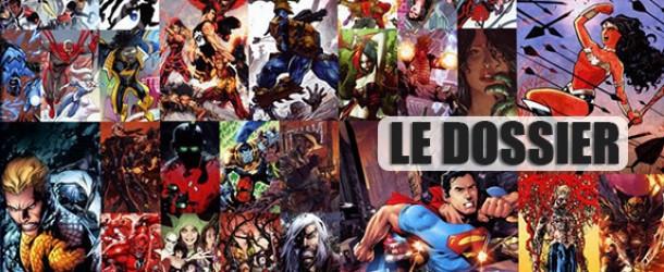 [Dossier] DC Comics : Un an de NEW 52 : Le Bilan