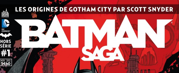 [Review VF] Batman Saga Hors Série #1