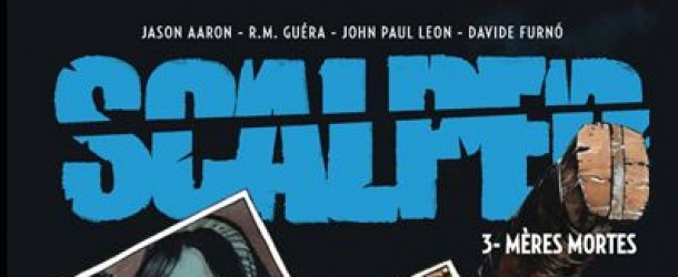 [Review VF] Scalped #3 – Mères Mortes