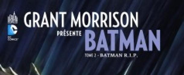 [Review VF] Grant Morrison présente Batman Tome 2