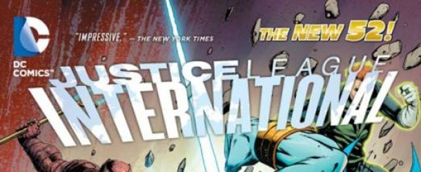 [Review VO] Justice League International Vol. 2: Breakdown