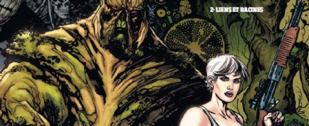 [Preview VF] Swamp Thing Tome 2