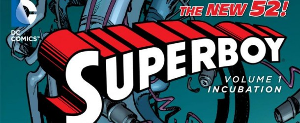 [Review VO] Superboy Vol. 1: Incubation