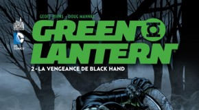 [Review VF] Green Lantern Tome 2 : La Vengeance de Black Hand