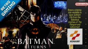 Retro Gaming #4 : Batman Returns