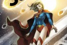 [Review VF] Supergirl Tome 1 : La Dernière Fille de Krypton