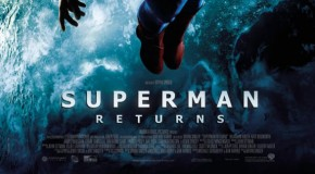 [Review Ciné] Superman Returns