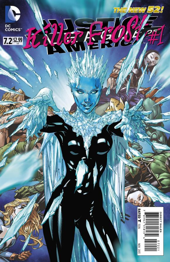 JUSTICE LEAGUE OF AMERICA #7.2: KILLER FROST