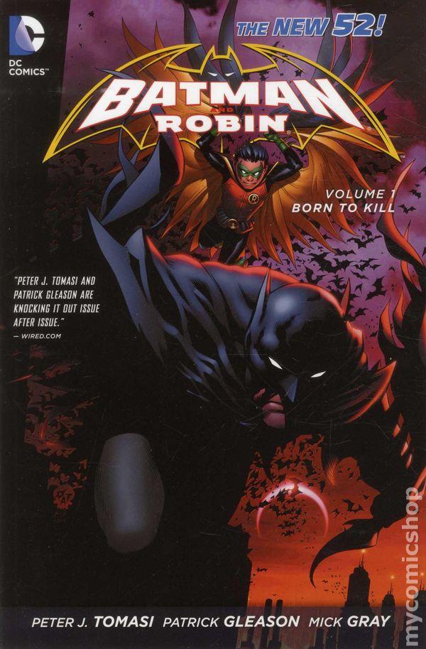Batman & Robin Vol. 1 : Born To Kill