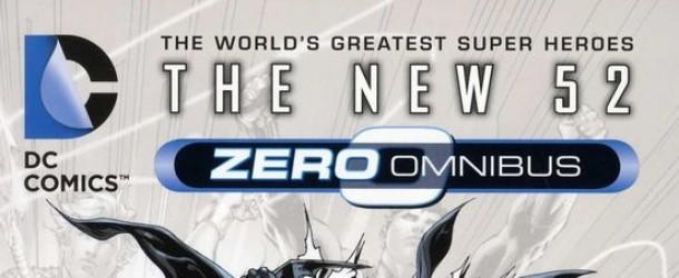 DC Comics - The New 52 Zero Omnibus