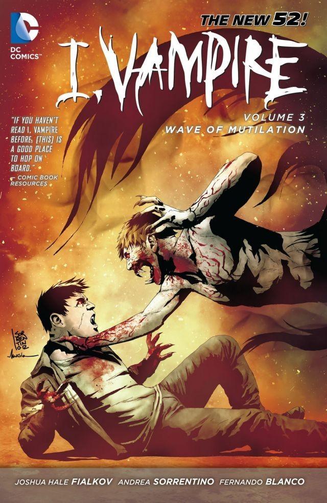 I, Vampire Vol. 3 : Wave of Mutilation