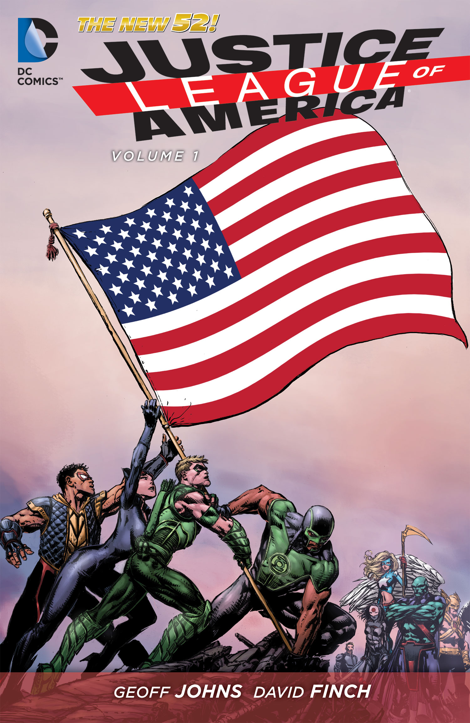 Justice League of America Vol. 1 : World's Most Dangerous