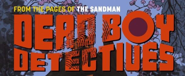 [Review VO] Dead Boy Detectives #1