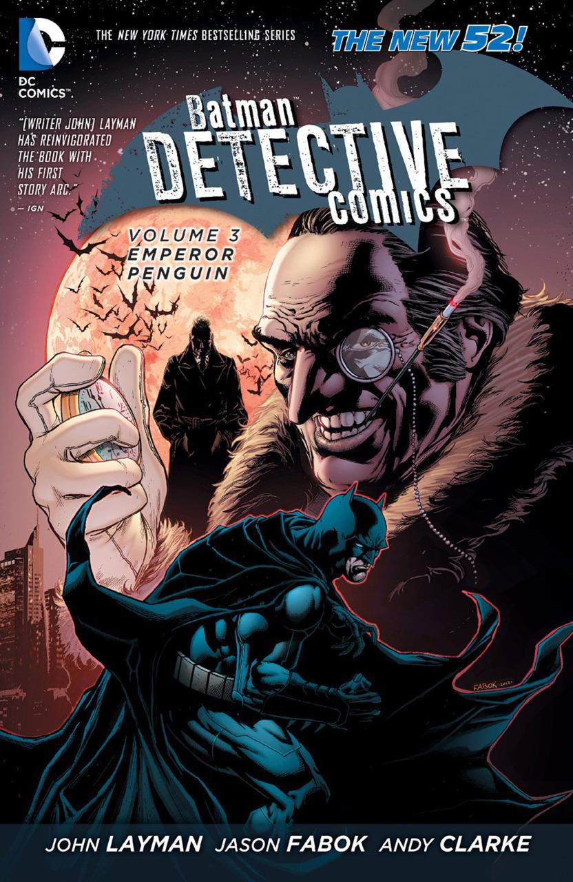 Detective Comics Vol. 3 : Emperor Penguin