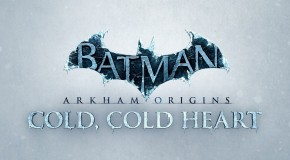 Test – Batman Arkham Origins : Cold, Cold Heart