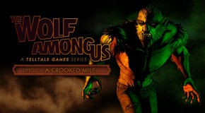 Test – The Wolf Among US : Episode 3 – A Crooked Mile