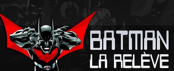 Actualités : DC Planet Batman_Beyond2-610x250