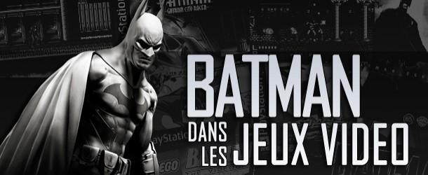 Actualités : DC Planet Batman_dans_les_Jeux_Video-610x250