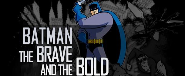 Actualités : DC Planet Dossier-Batman_The_Brave_and_The_Bold-610x250