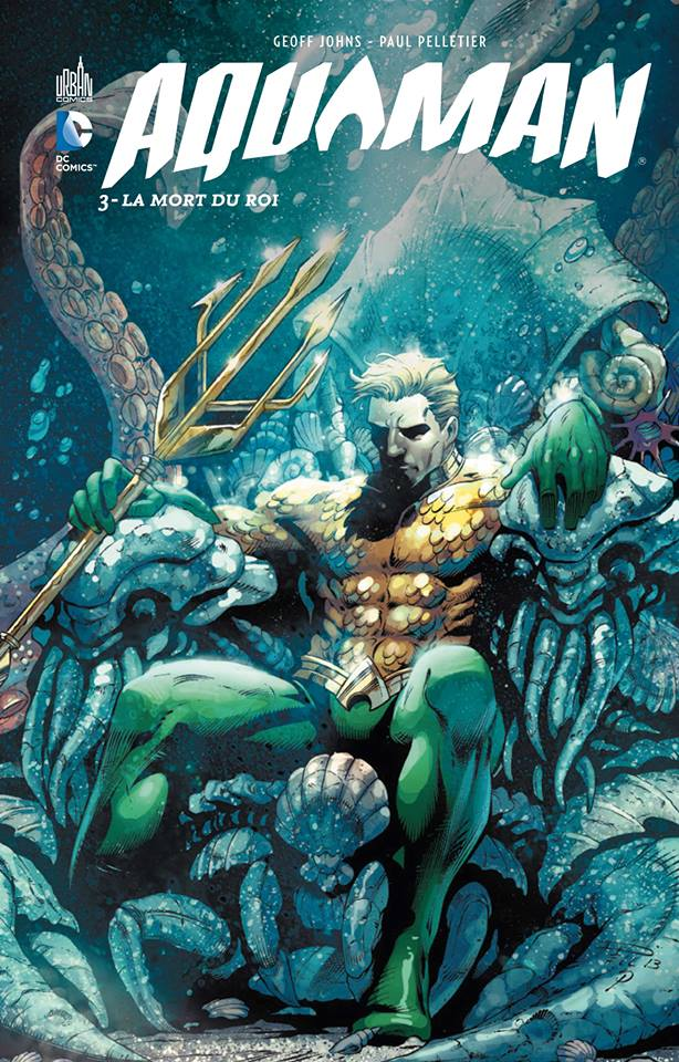 review vf  aquaman tome 3   la mort du roi