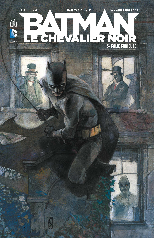 Critique de Batman Le Chevalier Noir Tome 3 - Gregg Hurwitz