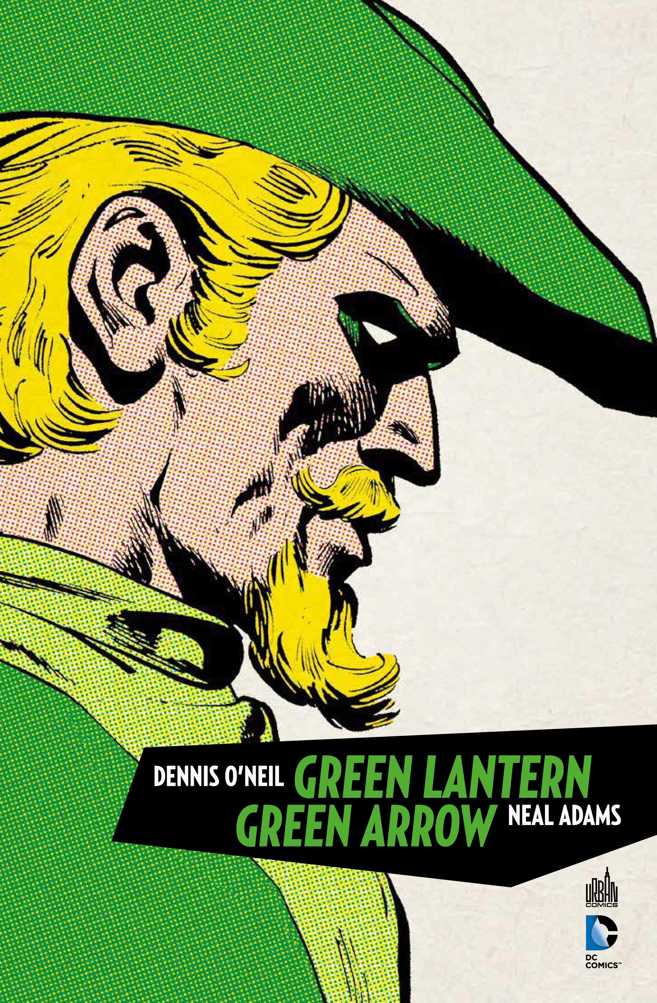 Critique de Green Lantern Green Arrow - Dennis O Neil et Neal Adams