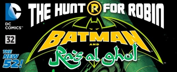 [Review VO] Batman and Ra's Al Ghul #32