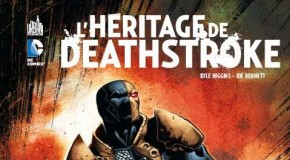 [Preview VF] L'héritage de Deathstroke