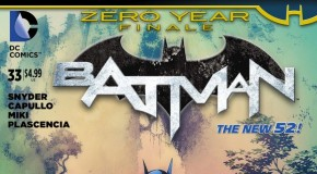 [Review VO] Batman #33 (bilan Zero Year)