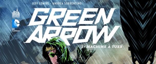 [ICONE] Green Arrow Review-VF-Green-Arrow-Tome-1-Machine-a-tuer-610x250