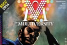 SDCC 2014 – Recap Panel The Multiversity