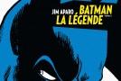 [Review VF] Batman, La Légende – Tome 2