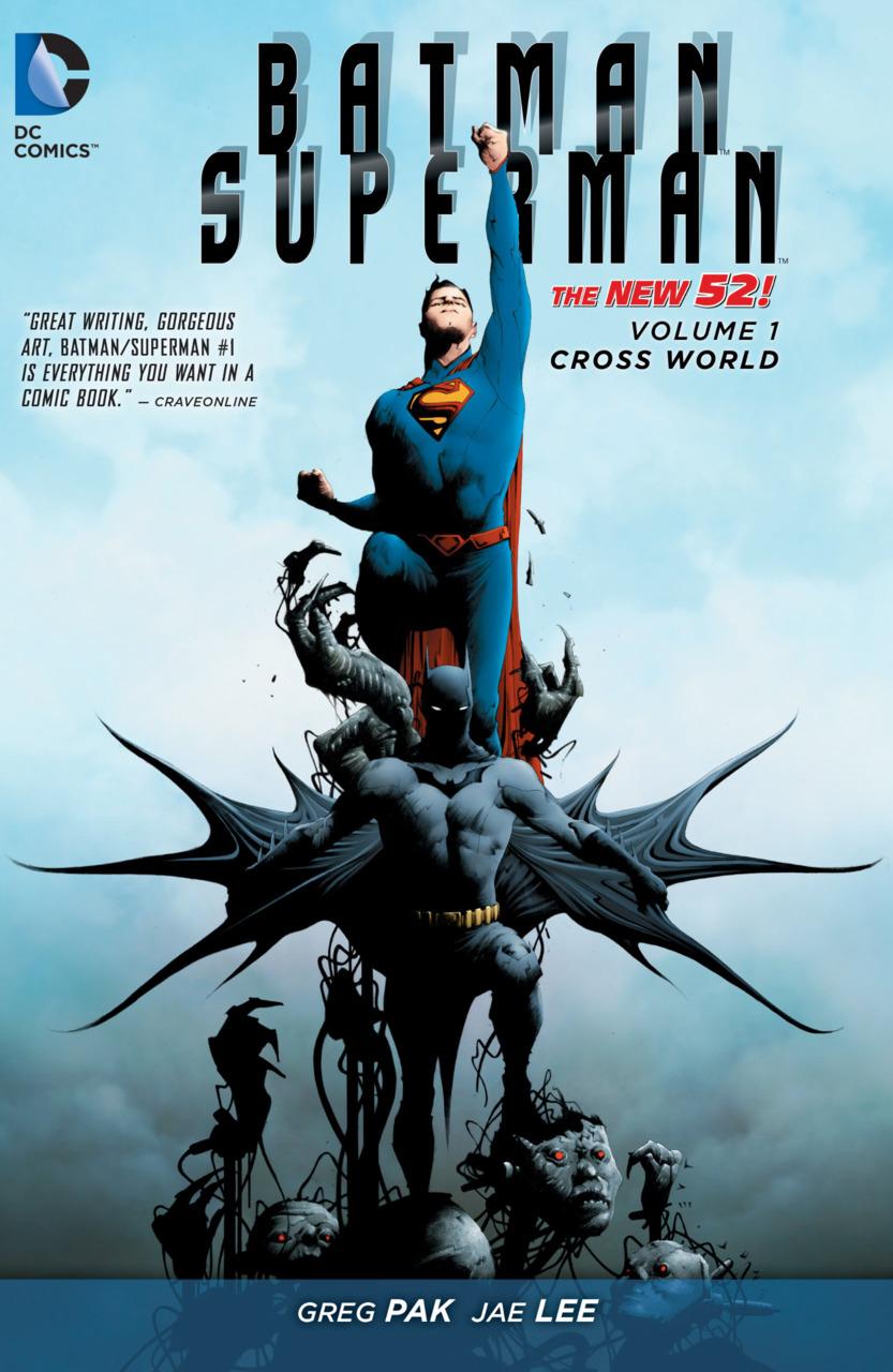 Batman/Superman Vol. 1 : Cross World critique