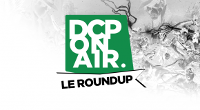 DCP On Air : Le Round Up #4 – Batman : Endgame