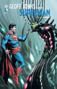 Geoff Johns présente Superman tome 5