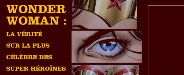 Actualités : DC Planet PCE-Wonder-Woman--610x250