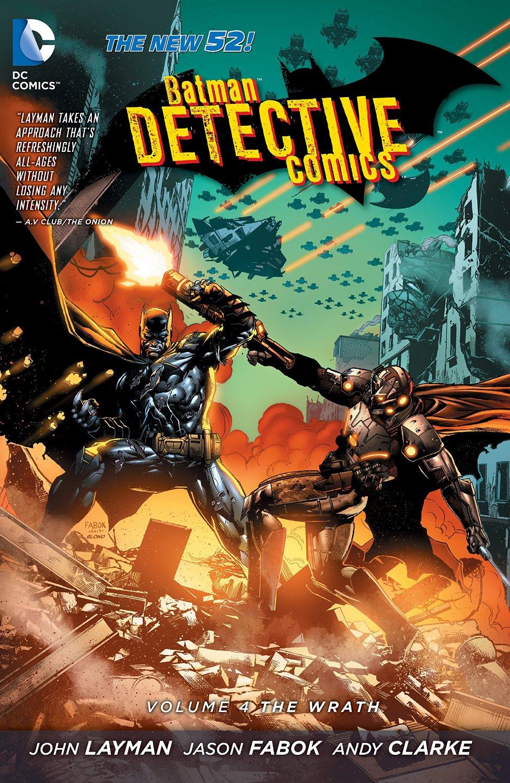 Detective Comics Vol. 4 : The Wrath