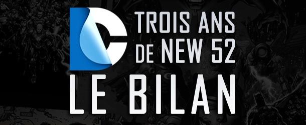 Actualités : DC Planet 2014_09_DC_New_52_Bilan_Annee_Trois1-610x250