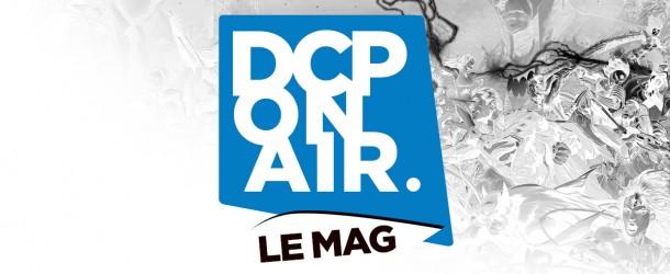 Vidéos et podcasts : DC Planet DCPOA-logo-lemag-610x250