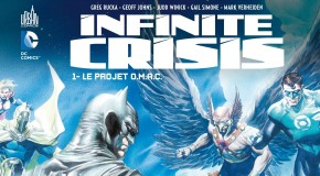 [Review VF] Infinite Crisis Tome 1 : Le Projet O.M.A.C.