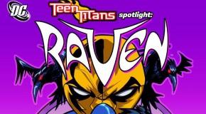 [Review VO] Teen Titans Spotlight : Raven