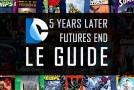 [Dossier] DC Comics : Guide de Five Years Later