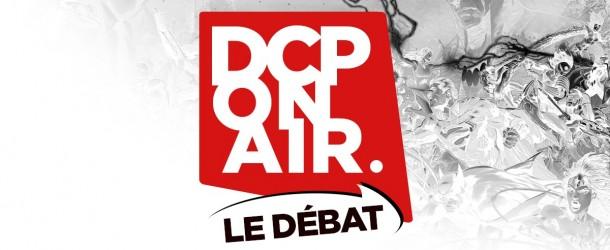 Vidéos et podcasts : DC Planet DCPOA-logo-ledebat-610x250