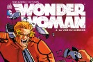 [Review VF] Wonder Woman Tome 4 : La Voie Du Guerrier