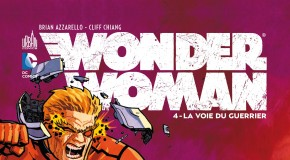[Review VF] Wonder Woman Tome 4 : La Voie Du Guerrier