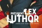 [Preview VF] Président Lex Luthor