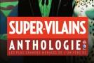 [Review VF] Super-Vilains Anthologie