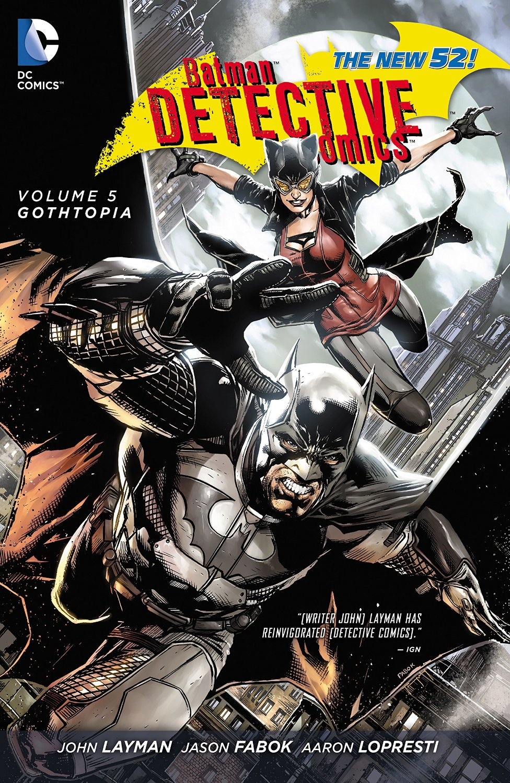 Detective Comics Vol. 5 : Gothtopia