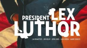 [Review VF] Président Lex Luthor